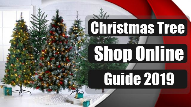 Christmas-Tree-Shop-Online-Guide-2019