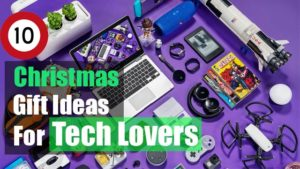 The-10-Best-Christmas-Gift-Ideas-for-Tech-Lovers