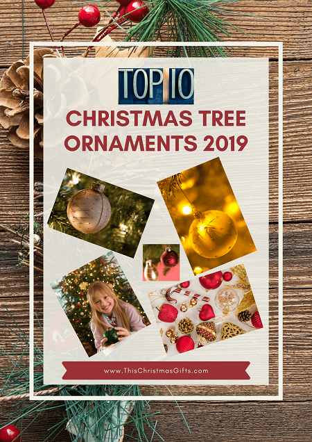 Top 10 Best Christmas Tree Ornaments 2019